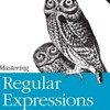 Eight basics of regular expressions that can make you an expert.