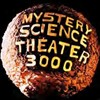 Original cast of MST3K on tour and riffing movies in front of a live audience.